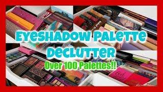 Eyeshadow Palette Declutter 2019 | Over 120 Palettes! 🙀