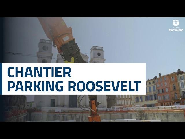 Chantier du parking Roosevelt