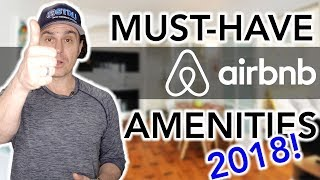 Airbnb Hosting: TOP 2018 AMENITIES!! (must-have and forward thinking)