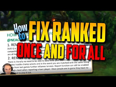 How to *FIX* ranked. Once and for all. (real solutions)