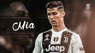 Cristiano Ronaldo ● Mia   Bad Bunny Ft. Drake | Skills & Goals 2019 ᴴᴰ