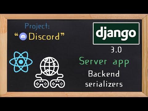 Django and ReactJS together - Server app serializers  | 9 thumbnail