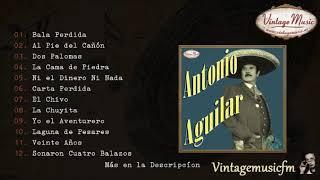 Antonio Aguilar. Colección Mexico Rancheras #4  (Full Album/Álbum Completo)