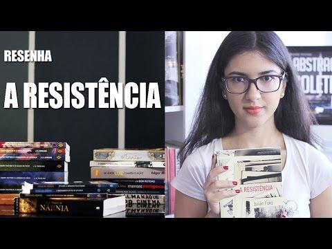 Resenha - A Resistência