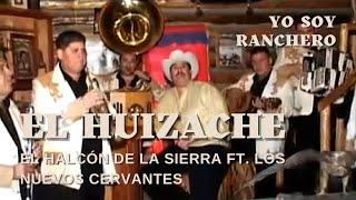 El Huizache - Fabian Ortega Piñón - Halcón de la Sierra  (Video)