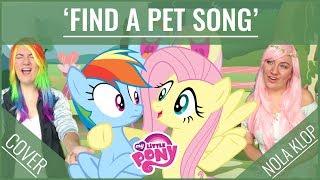 Find A Pet Song - MLP - Nola Klop Cover