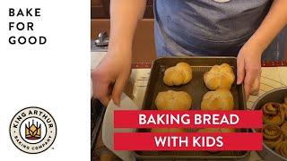 Baking Bread With Kids - Bake For Good program