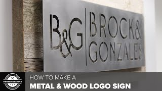 Making A Metal Logo Sign With Reclaimed Barnwood // Woodworking & Metal Work