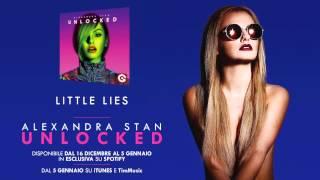 Alexandra Stan | UNLOCKED | Little Lies