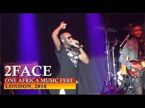 2FACE PERFORMANCE | ONE AFRICA MUSIC FEST, LONDON 2018 [ Nigerian entertainment ]