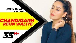 Chandigarh Rehn Waaliye | Jenny Johal ft.Raftaar & Bunty Bains | Latest Punjabi Song | Speed Records