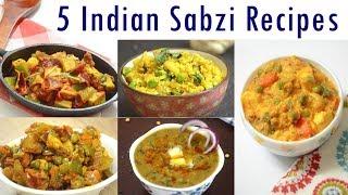 Indian Sabzi Recipes - Part 2 | Indian Curry Recipes