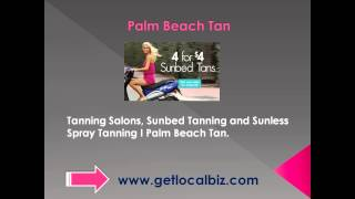 Tanning Salons, Sunbed Tanning and Sunless Spray Tanning - Palm Beach Tan - Get Local Biz