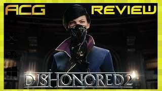 "Dishonored 2 Review ""Buy, Wait for Sale, Rent, Never Touch?"""