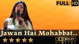 Jawan Hai Mohabbat - जवां है   - YouTube
