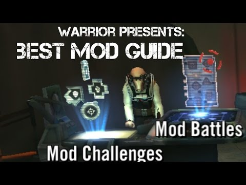 Mods Guide — Star Wars Galaxy of Heroes Forums