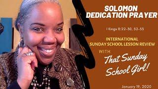 📚🙌🏾❤️ Sunday School Lesson: Solomon's Dedication Prayer - January 19, 2020