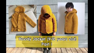How To Crochet Hoody Jacket (9-10 Years Old) - Part 1 (body)