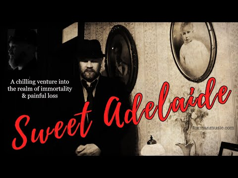 """Sweet Adelaide"" by the Foxman (Folklore & Superstitions)"