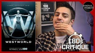 Westworld Saison 1 - Critique 180s