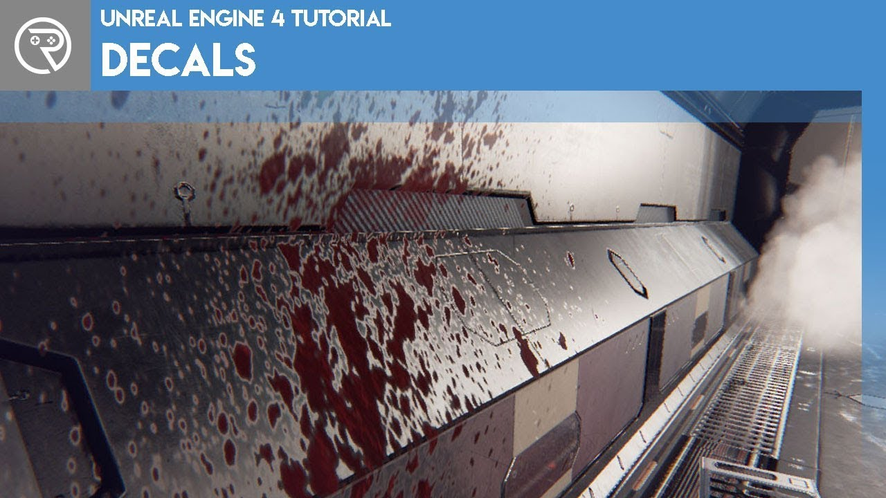Unreal Engine 4 Tutorial - Decals