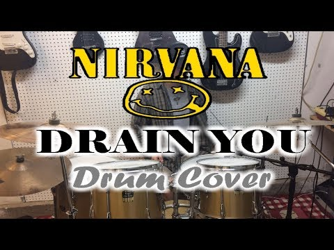 Nirvana- Drain You- Drum Cover