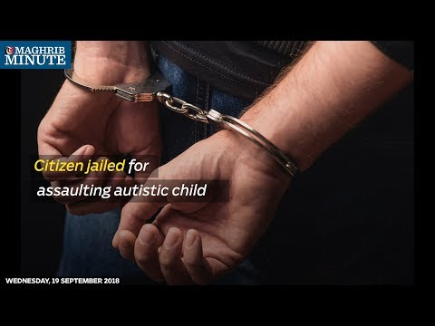 Citizen jailed for assaulting autistic child
