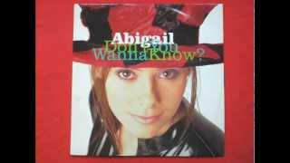 Abigail - Dont You Wanna Know (1994)