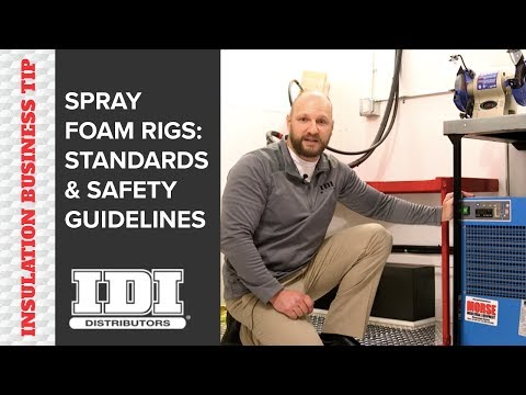 Spray Foam Rig Safety and Standards