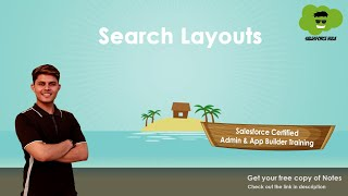 What are Search Layouts in Salesforce?