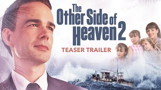 THE OTHER SIDE OF HEAVEN 2 - TEASER TRAILER