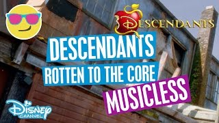 Disney Decendants | Rotten To The Core - Musicless Music Video  | Official Disney Channel UK