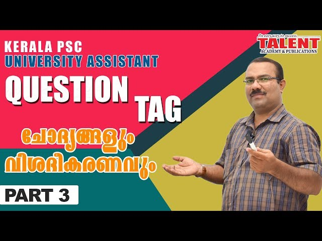 Kerala PSC English Class for University Assistant - Question Tag - Talent Academy