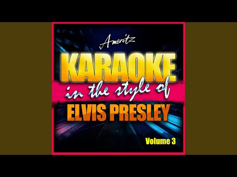 Follow That Dream (In The Style Of Elvis Presley)