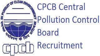CPCB Central Pollution Control Board Recruitment 2018-19