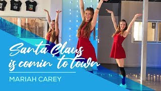 """Mariah Carey - Santa Claus is comin"""" to Town - Easy Fitness Christmas Dance Video - Choreography"""