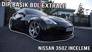 Dip Basık Extralı Nissan 350Z İnceleme | Ünal Turan