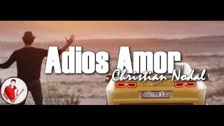 Christian Nodal - Adios Amor [Vídeo Lyrics]ᴴᴰ [banda 2016]