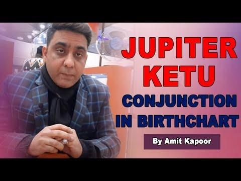JUPITER, KETU CONJUNCTION ( yuti ) IN BIRTHCHART | BY #ASTROLOGERAMITKAPOOR