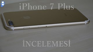 iPhone 7 Plus İncelemesi (4K)