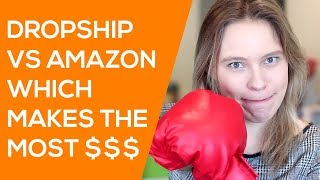 What Makes the MOST MONEY? Amazon vs. Dropshipping with Aliexpress