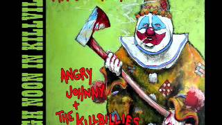 Angry Johnny And The Killbillies-High Noon In Killville