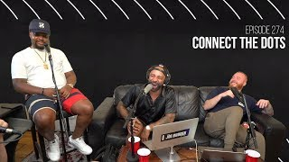 The Joe Budden Podcast - Connect The Dots