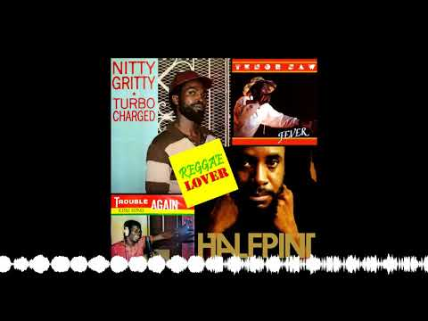 16 – Reggae Lover Podcast – King Kong Half Pint Tenor Saw and Nitty Gritty