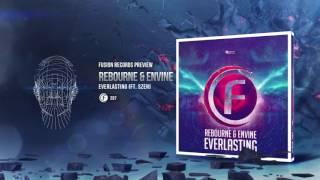 Rebourne & Envine ft Szen - Everlasting [Fusion 297]