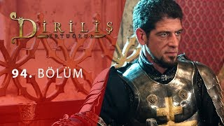 episode 94 from Dirilis Ertugrul