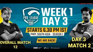 [Hindi] PMPL South Asia Day 3 W 1 MATCH 2   PUBG MOBILE Pro League S1