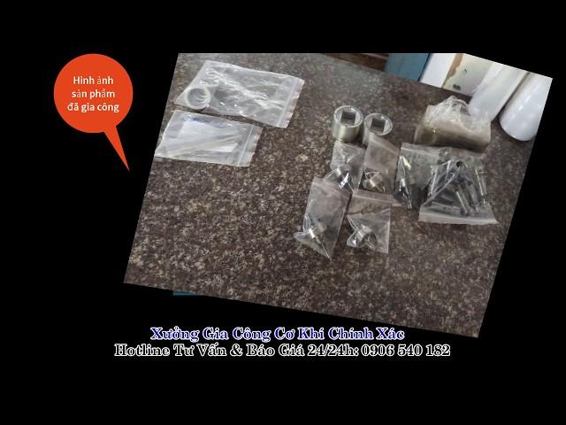 Video sản phẩm chất lượng từ gia công cơ khí chính xác