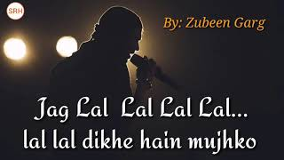 Jag lal lal lal lal lal by: Zubeen garg / big brother   - YouTube