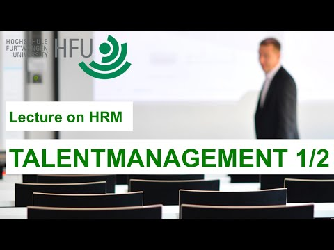 TALENTMANAGEMENT 1/2 - HRM Lecture 07 - YouTube